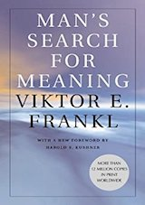 Man's Search for Meaning. Frankl