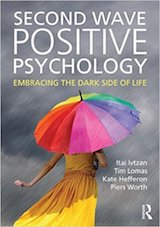 Second Wave Positive Psychology: Embracing the Dark Side of Life.