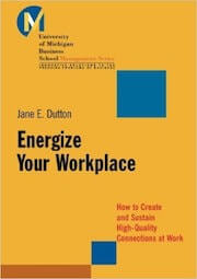 Dutton, J.E. (2003). Energize your workplace- How to create and sustain high-quality connections at work. San Francisco- Jossey-Bass.