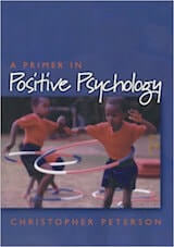 a primer in positive psychology Peterson