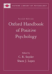 Snyder, C. R. & Lopez, S. J. (Eds.). (2009). Oxford Handbook of Positive Psychology, 2nd edition. New York- Oxford University Press.