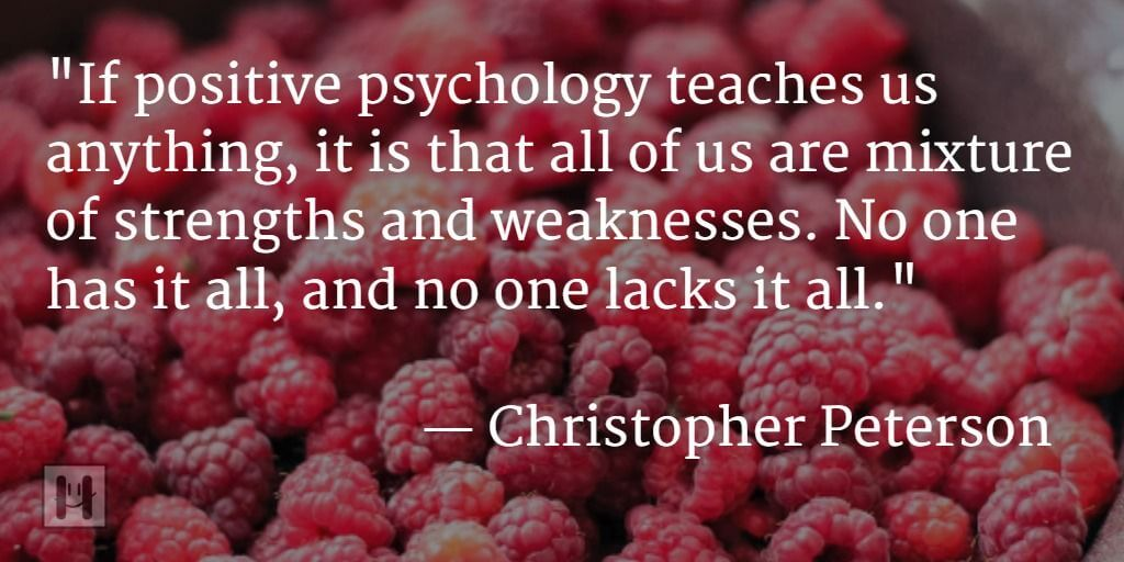 Christopher Peterson Positive Psychology Quotes