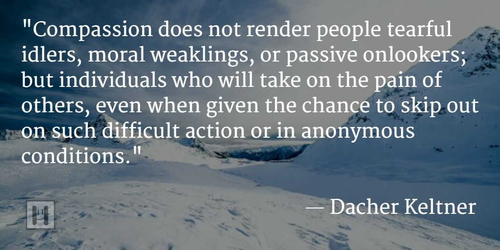Dacher Keltner Positive Psychology Quotes