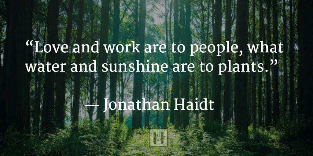 Jonathan Haidt Positive Psychology Quotes