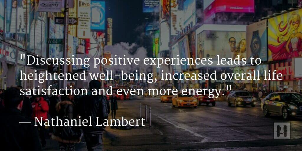 Nathaniel Lambert Positive Psychology Quotes