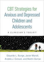 CBT Strategies for Anxious and Depressed Children and Adolescents.