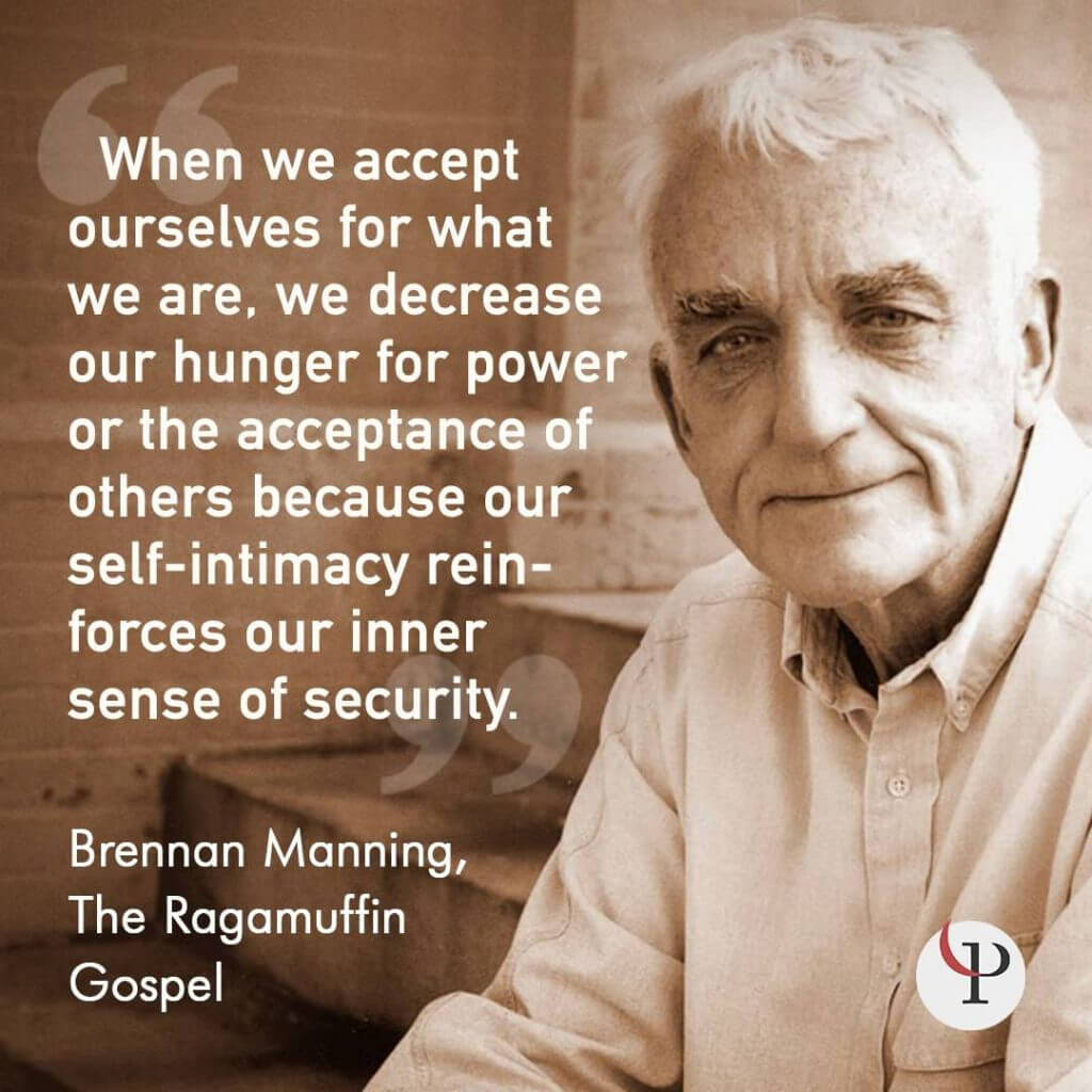 Brennan Manning Quotes: 19 Self-Acceptance Quotes For Relating To Yourself In A