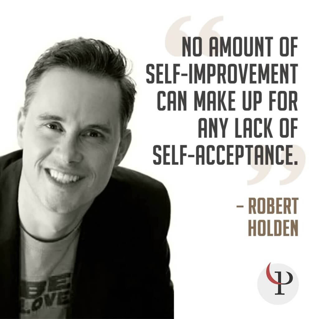 Robert Holden self-improvement quote