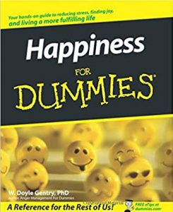 Dummies' Guide to Happiness