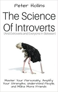 The Science of Introverts (And Extroverts and Everyone In-Between)
