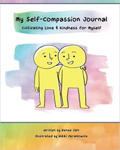 My Self-Compassion Journal: Cultivating Love & Kindness for Myself