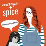 Courage & Spice