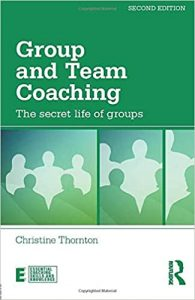 Group and Team Coaching (Essential Coaching Skills and Knowledge)