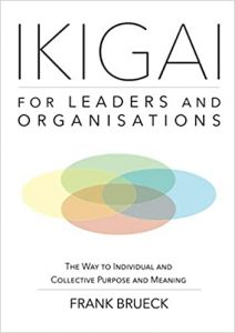 IKIGAI for Leaders and Organisations