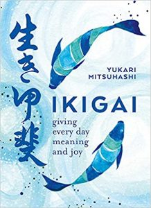 Ikigai The Japanese Art of a Meaningful Life