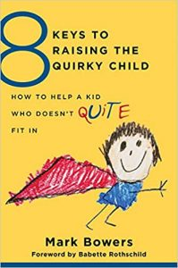 Raising the quirky child