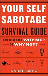 Self-Sabotage Survival Guide