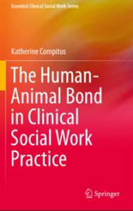 The Human-Animal Bond in Clinical Social Work Practice