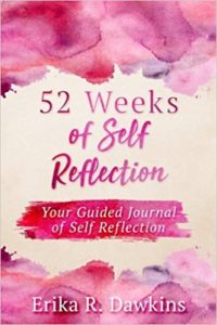 52 Weeks of Self Reflection