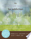 A Guide to Coping with the Grief, Stress, and Anger that Trigger Addictive Behaviors