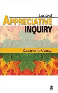 Appreciative Inquiry: Research for Change