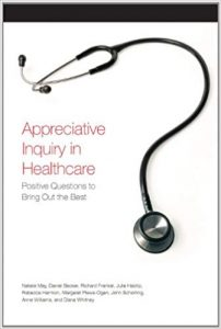 Appreciative Inquiry in Health Care