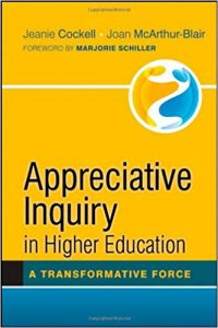 Appreciative Inquiry in Higher Education