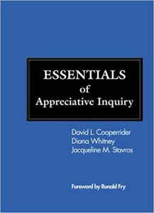 ESSENTIALS of Appreciative Inquiry