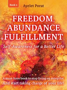 Happy Life Books: Freedom, Abundance and Fulfillment: Taking Charge of Your Life