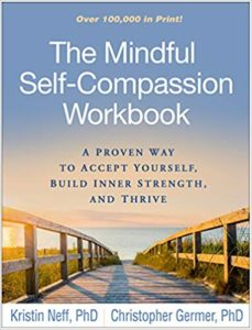 Mindful Self-Compassion Workbook