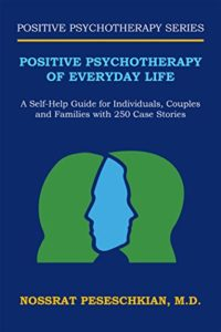 Positive Psychotherapy of Everyday Life