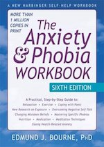 The Anxiety and Phobia Workbook. Edmund and Bourne