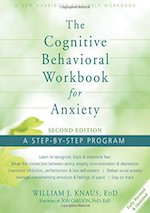 The Cognitive Behavioral Workbook for Anxiety, Second Edition: A Step-By-Step Program.