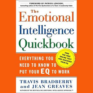 Travis Bradberry & Jean Greaves Emotional Intelligence Quickbook