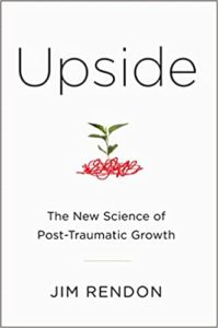 The New Science of Post-Traumatic Growth