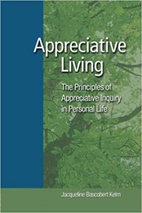 The Principles of Appreciative Inquiry in Personal Life