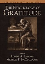 The Psychology of Gratitude by Robert Emmons and Michael McCullough