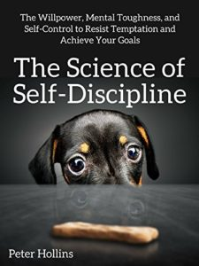 The Science of Self-Discipline