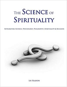 The Science of Spirituality by Lee Bladon