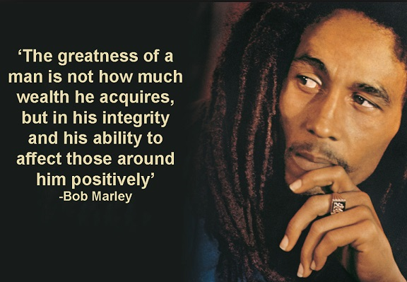 affect those around you positively bob marley quote