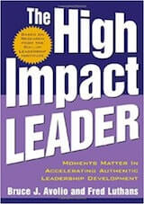 Avolio, B. & Luthans, F. (2006). The High-Impact Leader. New York- McGraw-Hill.