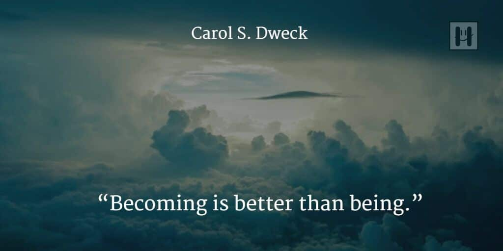 Carol S. Dweck Positive Psychology Quotes