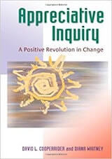 Cooperrider, D.L. & Whitney, D. (2005). Appreciative inquiry- A positive revolution in change. San Francisco- Berrett-Koehler.