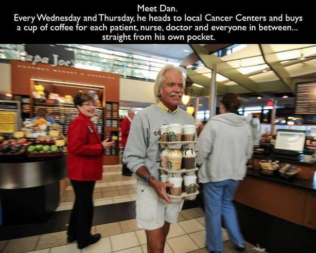 Dan, a man who buys coffee twice a week for every patient, nurse, and doctor at a local cancer centers