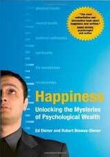 Diener, E. & Biswas-Diener, R. (2008) Happiness- Unlocking the mysteries of psychological wealth. Malden, MA- Blackwell.
