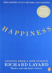 Layard, R. (2005). Happiness- Lessons from a new science. New York- Penguin.