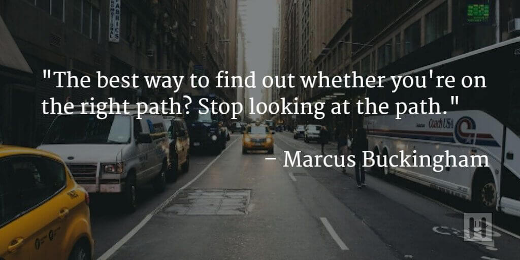 Marcus Buckingham Positive Psychology Quotes